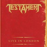 Testament - Live in London (2005) [DVDRip]