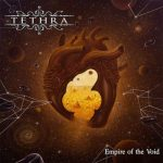 Tethra - Empire of the Void (Limited Edition) (2020) 320 kbps