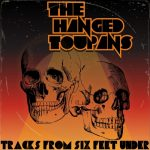 The Hanged Toupans - Tracks from Six Feet Under (EP) (2020) 320 kbps