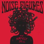 The Noise Figures - The Perfect Spell (2020) 320 kbps