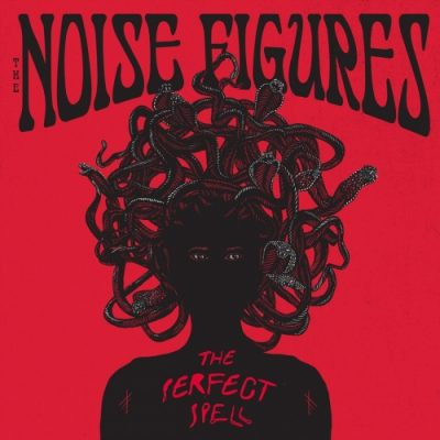 The Noise Figures - The Perfect Spell (2020)