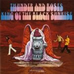 Thunder and Roses - King of the Black Sunrise (1969) 320 kbps