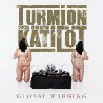 Turmion Katilot (Turmion Kätilöt) - Global Warning (2020) 320 kbps