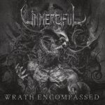 Unmerciful - Wrath Encompassed (2020) 256 kbps