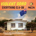 Violent Soho - Everything is A-OK (2020) 320 kbps