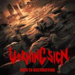 Warning Sign - Path to Destruction (2020) 320 kbps