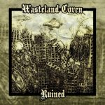 Wasteland Coven - Ruined (EP) (2020) 320 kbps
