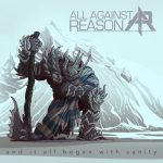 All Against Reason - And It All Began With Sanity (EP) (2020) 320 kbps