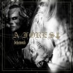 Behemoth - A Forest (EP) (2020) 320 kbps
