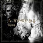 Behemoth - A Forest (EP) (2020) 320 kbps