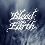 Bleed This Earth - Bleed This Earth (2020) 320 kbps
