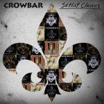 Crowbar - Setlist Classics (2020) 320 kbps
