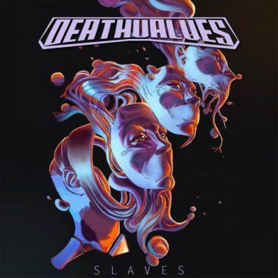 Deathvalves - Slaves (2020)