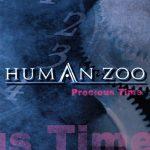 Human Zoo - Precious Time (2006) 320 kbps