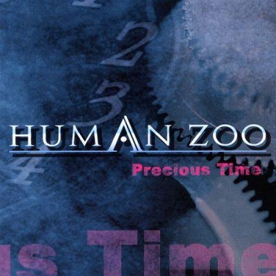 Human Zoo - Precious Time (2006)