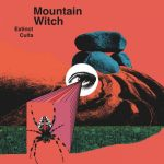 Mountain Witch - Extinct Cults (2020) 320 kbps