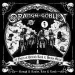 Orange Goblin - Rough & Ready, Live & Loud (2020) 320 kbps