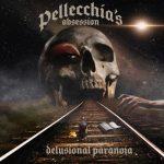 Pellecchia's Obsession - Delusional Paranoia (2020) 320 kbps