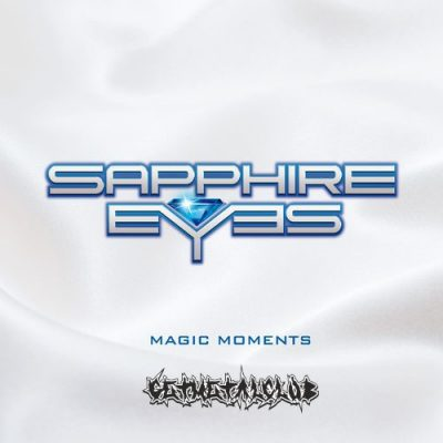 Sapphire Eyes - Magic Moments (2020)