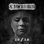 Smackbound - 20/20 (2020) 320 kbps