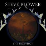 Steve Blower - The Prophecy (2020) 128 kbps