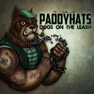 The O'Reillys and the Paddyhats - Dogs on the Leash (2020)