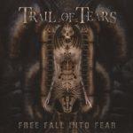Trail Of Tears - Frее Fаll Intо Fеаr [Limitеd Еditiоn] (2005) 320 kbps