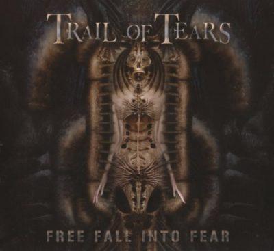 Trail Of Tears - Frее Fаll Intо Fеаr [Limitеd Еditiоn] (2005)