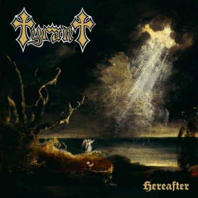 Tyrant - Hereafter (2020)