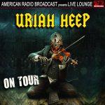 Uriah Heep - Uriah Heep On Tour (Live) (2019) 320 kbps