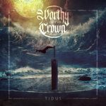Worthy of the Crown - Tidus (2020) 320 kbps