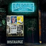 Electric Mob - Discharge (Japanese Edition) (2020) 320 kbps