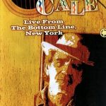 J.J.Cale - Live From The Bottom Line in New York (2004) [DVD5]