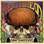 MedicineHead - What's Happening (2020) 320 kbps