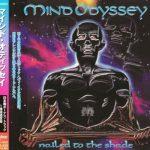 Mind Odyssey - Nаilеd То Тhе Shаdе [Jараnеsе Еditiоn] (1998) [1999] 320 kbps
