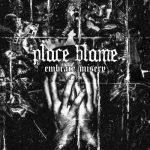 Place Blame - Embrace Misery (EP) (2020) 320 kbps