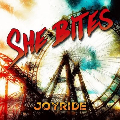 She Bites - Joyride (2020)