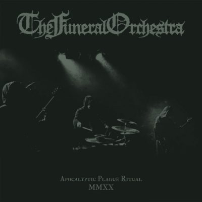 The Funeral Orchestra - Apocalyptic Plague Ritual MMXX (2020)