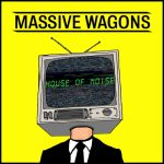 Massive Wagons - House of Noise (2020) 320 kbps