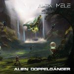 Alex Mele - Alien Doppelganger (2020) 320 kbps