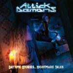 Attick Demons - Daytime Stories... Nightmare Tales (2020) 320 kbps