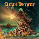 DevilDriver - Dealing With Demons Vol. I (2020) 320 kbps
